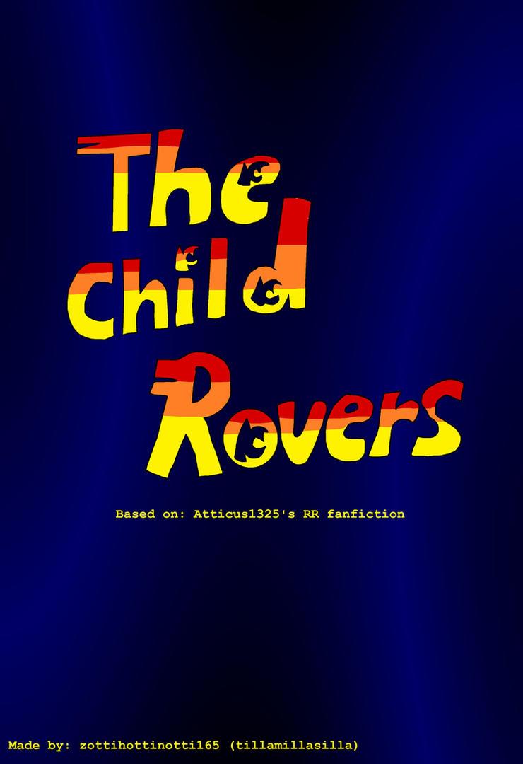 The Child Rover [Comic] by tillamillasilla