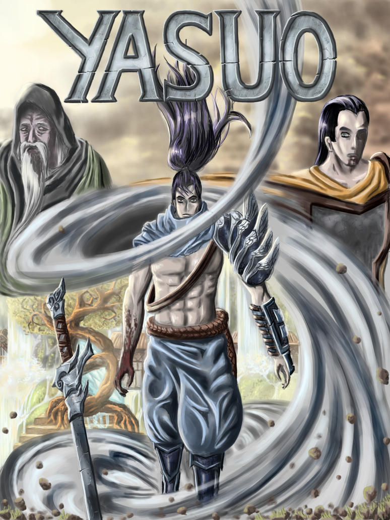 Yasuo Fan Art Contest Yasuo - Movie Poster -...