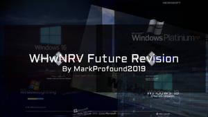 WHwNRV Future Revision