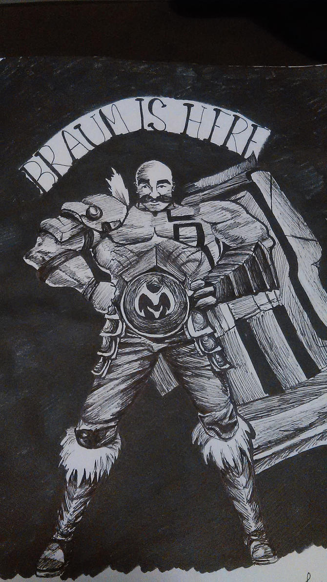 Braum Is Here by Desgrace