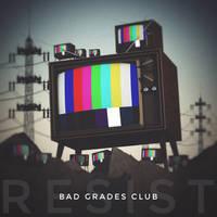 BAD GRADES CLUB // RESIST by jesse