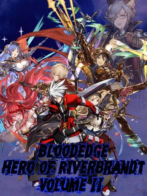 Bloodedge: Hero Of Riverbrandt - Volume 2 Poster by AutobotHoneflash