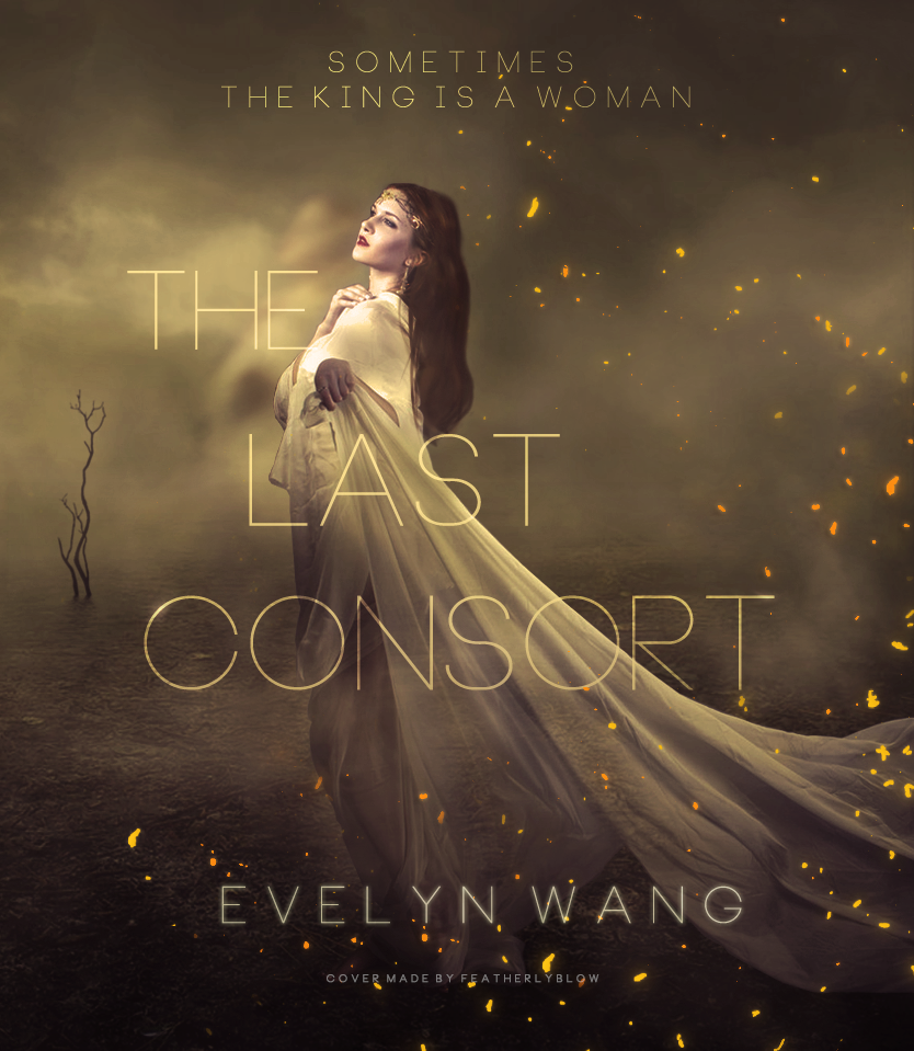 The Last Consort by Featherlyblow