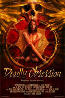 Deadly Obsession poster by fensterer