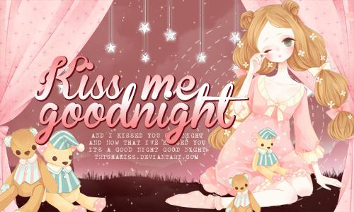Kiss Me Goodnight by trishakiss