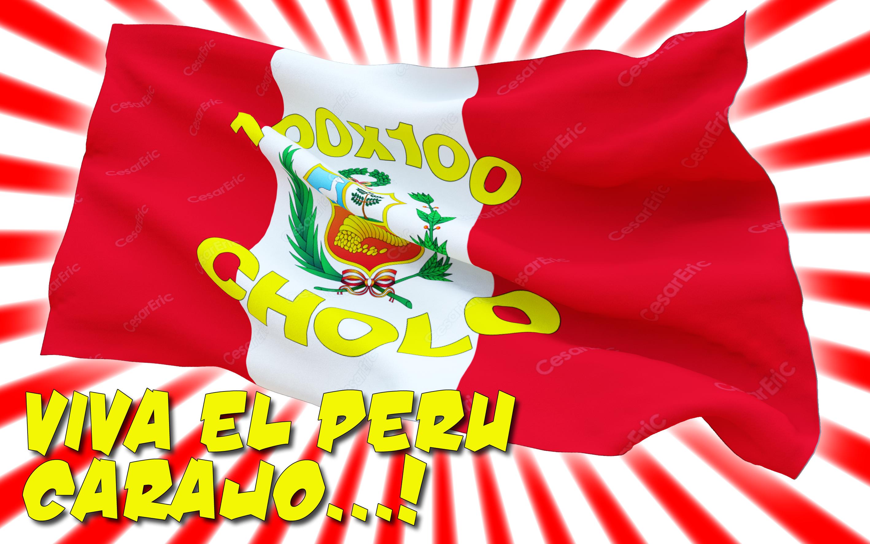 viva el peru carajo by CesarEric viva el peru carajo by CesarEric