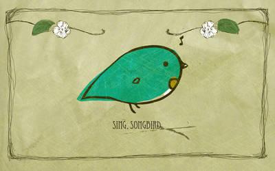 Sing, Songbird
