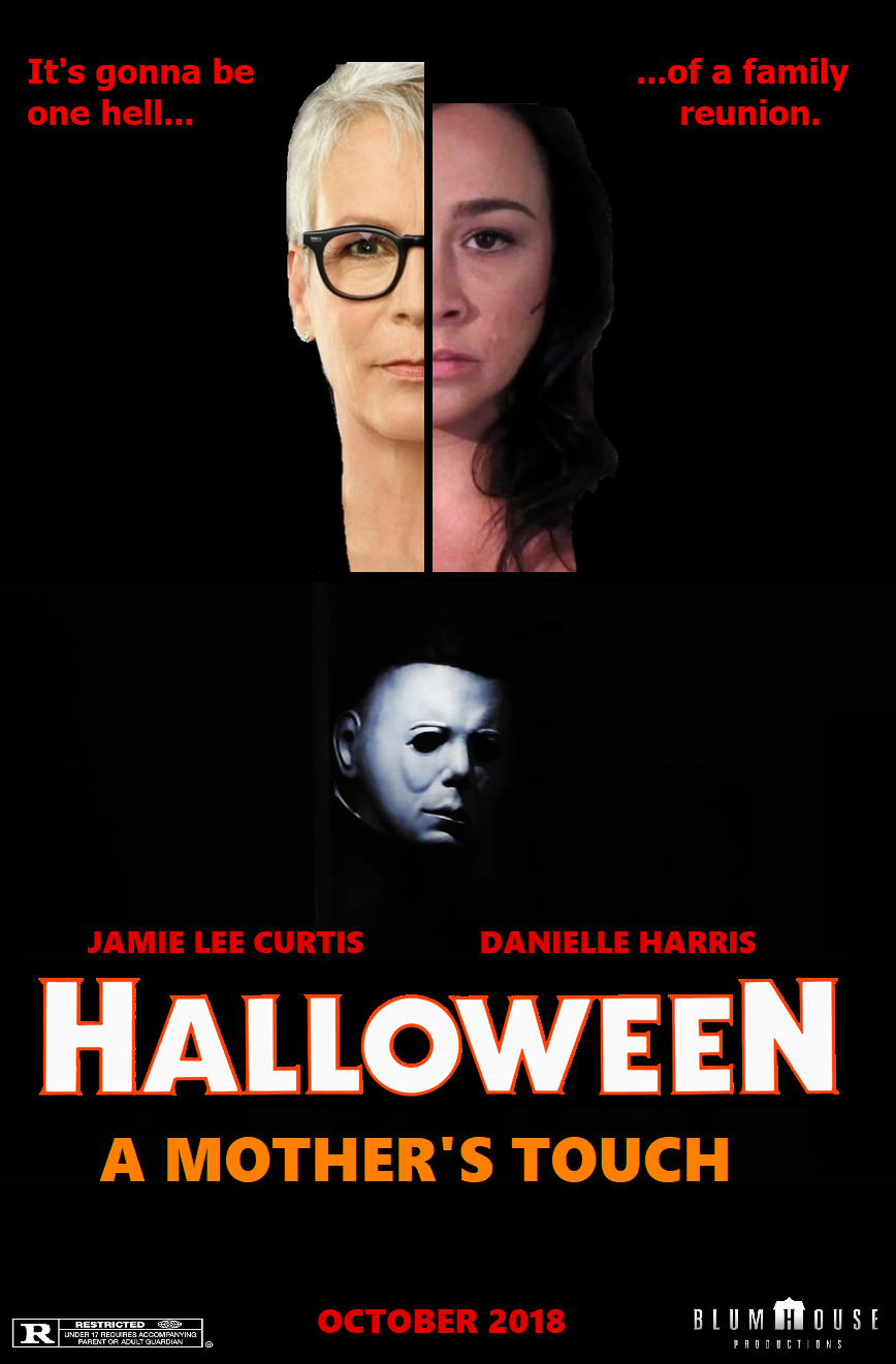 Halloween 2020 Fanmade Poster Halloween: A Mother's Touch (Fanmade Poster) by AOswell98 on