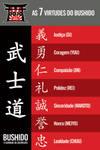 Dojo 7 Virtues of Bushido Board