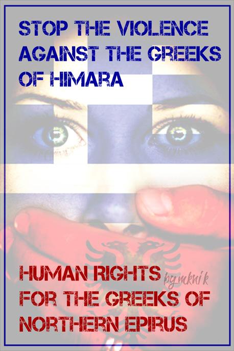 Stop Violende against Greeks of Northern Epirus by Hellenicfighter