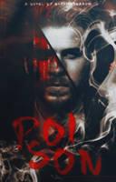 Poison by CallMeHarbinger96