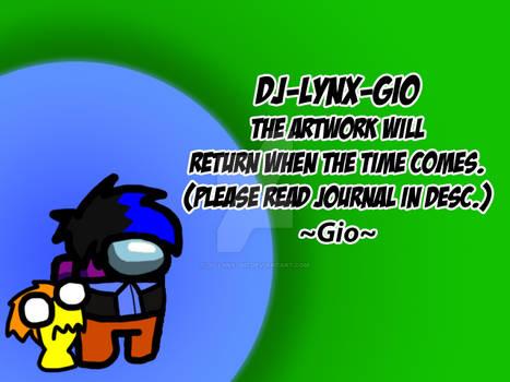 Gio will return :)