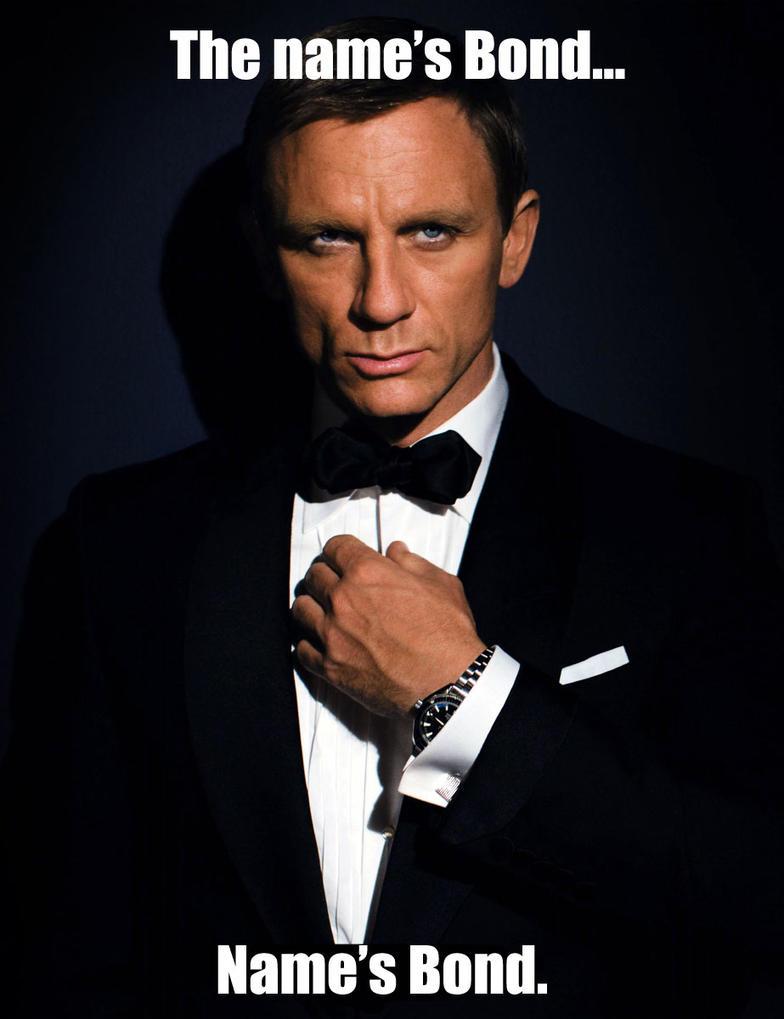 the_name_s_bond___name_s_bond__by_kxg_witcher d5k6vyz the name's bond name's bond by kxg witcher on deviantart,The Names Bond Meme