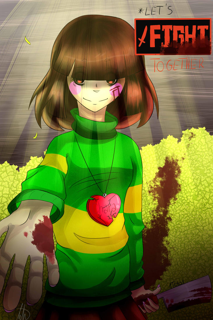 Let's fight together - Chara Undertale by 1Toto1