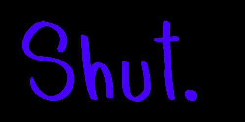 Shut. by Whiskerii