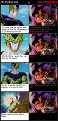 Mr. Perfect Cell vs The Forgotten by leinglo