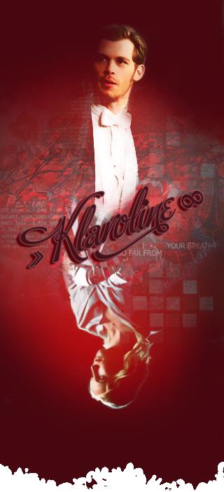 Klaus+Caroline - Klaroline