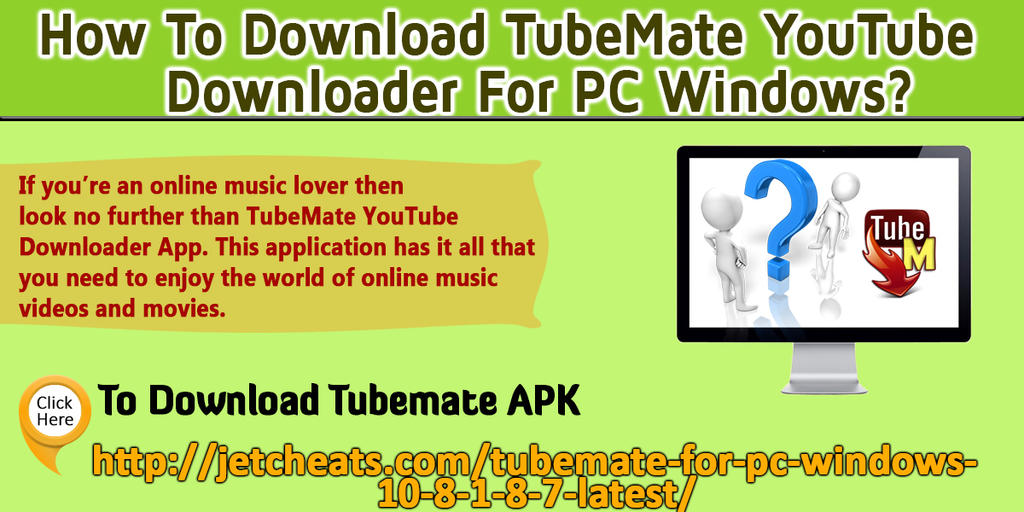 How To Download TubeMate YouTube Downloader For PC by steverherbst