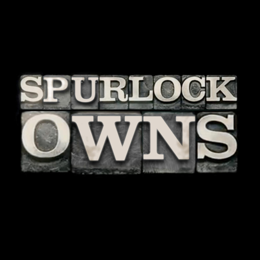 Spurlock Owns by redghostman