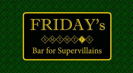 Friday's Bar for Supervillians - Volume 1