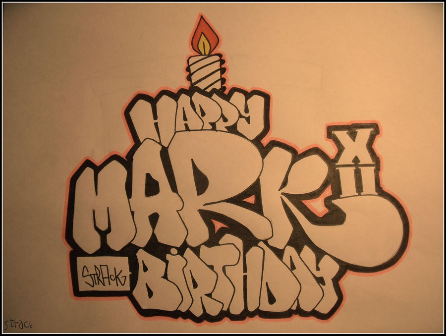Happy Birthday Schrift Graffiti ~ Birthday graffiti by strackpack on deviantart