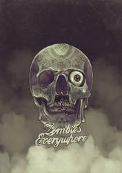 Zombies Everywhere by WorksByRaj