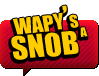 wapy's a snob by wapy