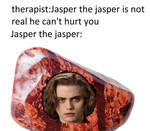 ATTACK OF JASPER THE JASPER by Luna-loves-sans