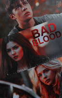Bad Blood | Wattpad Cover by LoeBiebs