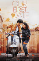 Our First Date | Wattpad Cover by LoeBiebs