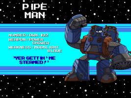 DWN-102: Pipe Man by Garth2The2ndPower