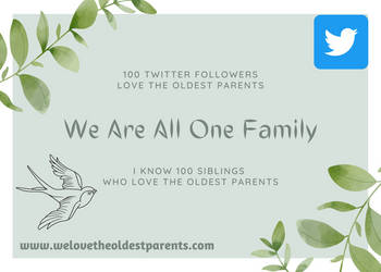100 Twitter Followers Love THe Oldest Parents