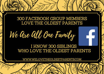 300 Facebook Group Members Love The Oldest Parents