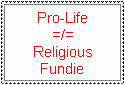 What Pro-Life Isn't