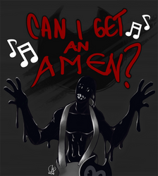 Can I Get An Amen? by Wuselig