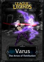 Varus The Arrow of Retribution - LoL by HadesDiosSupremo