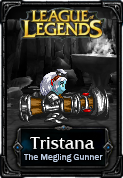 Tristana The Megling Gunner - LoL by HadesDiosSupremo