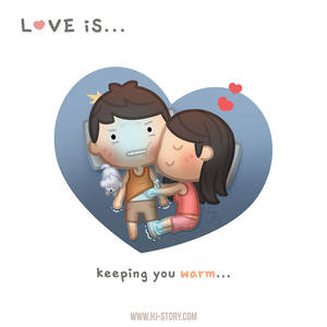 Love is.. Keeping You Warm