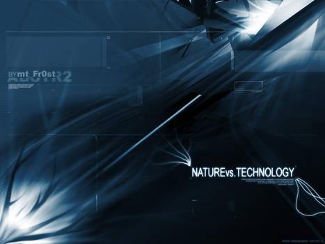 NATUREvs.TECHNOLOGY