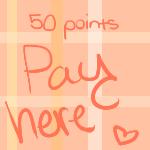 50 Points Pay Here by Slushys
