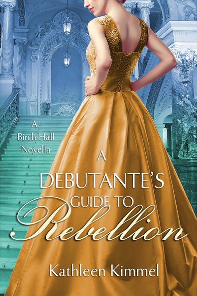 A Debutante's Guide to Rebellion by kmarshallarts