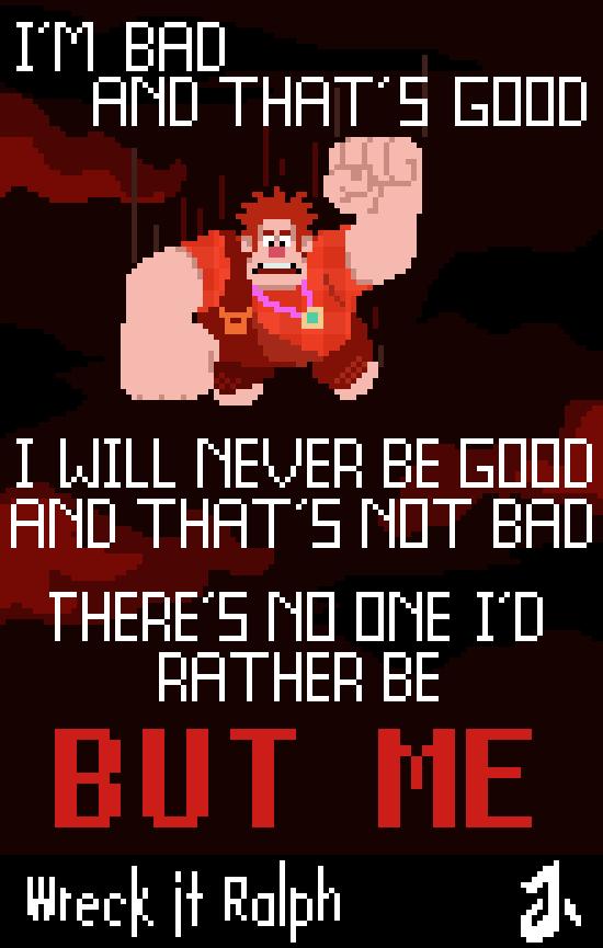 Wreck it Ralph - I'm Bad by joltzen