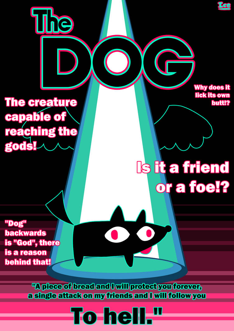 The DOG by IceCream-Yo