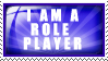 I Am A Role Player Stamp by TheAwesomeDarrick