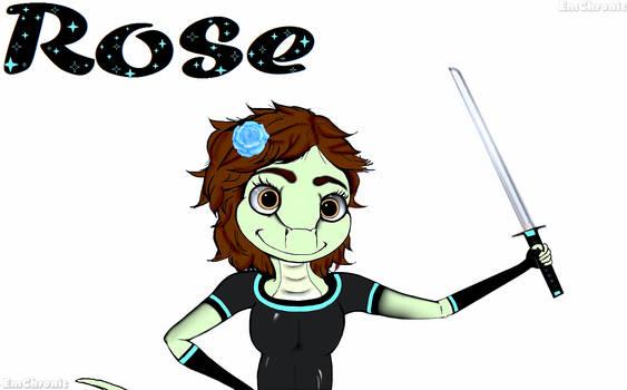 Meet Rose  -by EmChronic