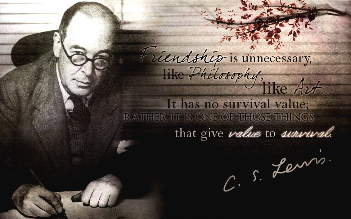 Cs Lewis Quote About Friendship C.slewis Quote Wallpapercheckers007 On Deviantart