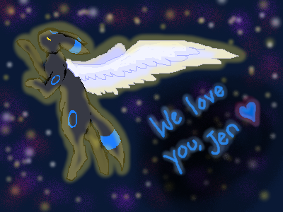 We love you, Jen by Ryethesuicune50