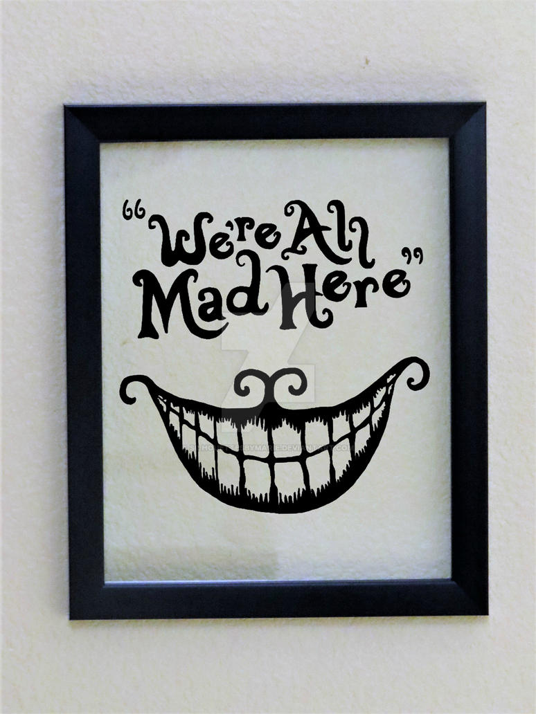 We're All Mad Here Wall Decor by SilhouettesbyMarie