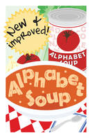 Alphabet Soup by missusrousselee