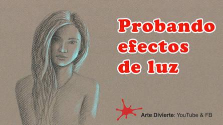 Probando efectos de luz - Boceto chica, narrado by LeonardoPereznieto